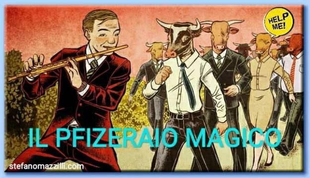IL PFIZERAIO MAGICO